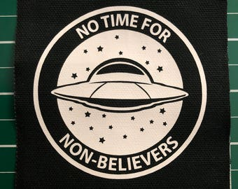 No Time For Non-Believers - Canvas Patch