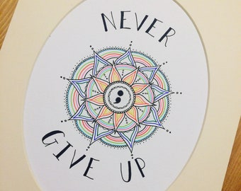 Never give up mandala illustration | recovery mental health self care positivity