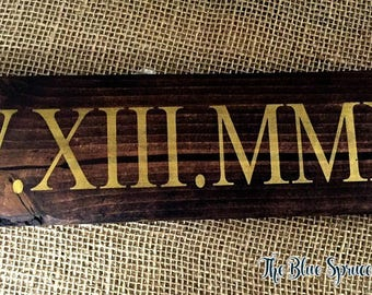 Roman Numerals, Roman Numbers, Important Date, Wood Sign
