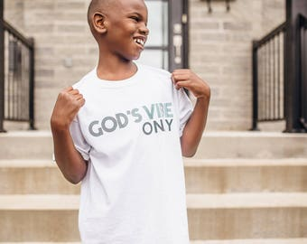 GOD'S VIBE ONLY children t-shirt