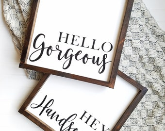 LARGE SET- Hello Gorgeous Hey Handsome, Bedroom Decor, Wood sign, farmhouse decor, rustic decor, Bedroom sign, over the bed sign