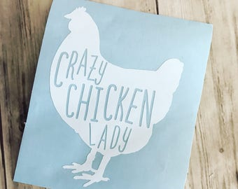 Crazy Chicken Lady Decal - Chicken Decal - Chicken Mom Decal - Chicken Momma Decal