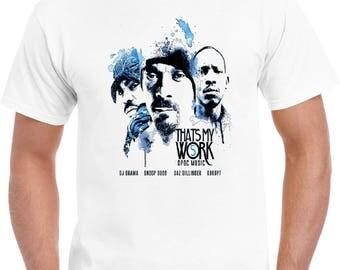 That's My Work Tha Dogg Pound T Shirt