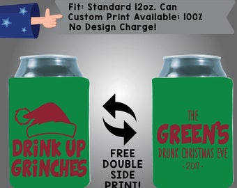 Drink Up Grinches The Name's Drunk Christmas Eve Collapsible Fabric Christmas Custom Can Cooler Double Side Print (Etsy-Christmas04)