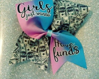 Girls Just Wanna Have Funds Cheer Bow, bow with funny saying, Cheerleading bow, cheer bow, girls just wanna have fun, money