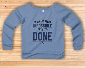 Vegan Sweatshirt - Until It's Done Women Sweatshirt