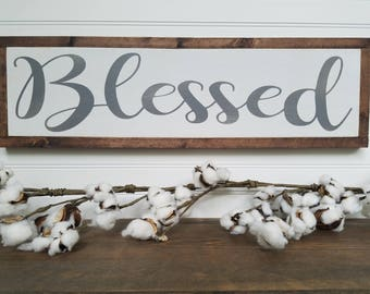 Blessed Sign - Blessed Wood Sign - Wood Signs - Wooden Signs - Farmhouse Style - Entryway Decor - Rustic Signs