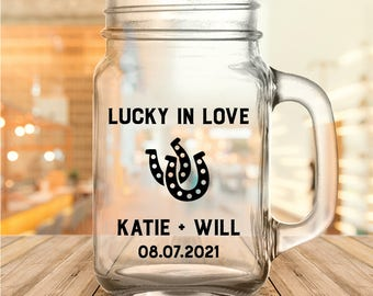 "Custom ""Lucky in Love"" Wedding Favor Mason Jars"