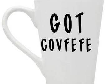 Got Covfefe Coffee Mug