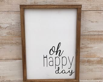 Oh happy day 12x16