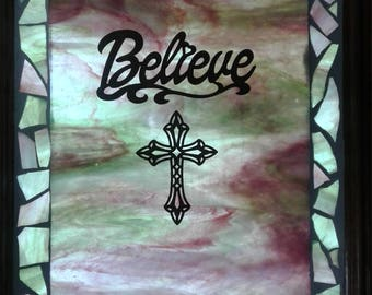 Stained Glass Mosaic with Believe and cross
