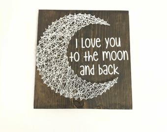 Nail string art etsy i love you to the moon and back string art 12 x 12 prinsesfo Image collections