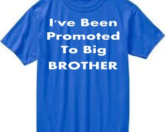 Boys Tshirt I've Been Promoted To Big Brother