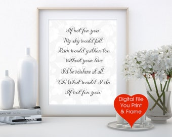 Lyric sign Bob Dylan If not for you song DIGITAL FILE couples romantic You Print-Frame Love Song instant download