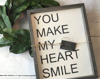 You make my heart smile sign, hand painted, wood sign, rustic, homemade sign, farmhouse