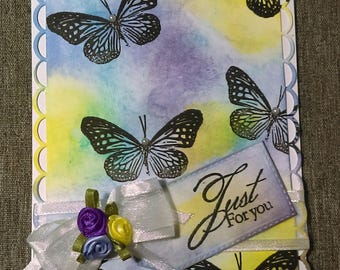 "Beautiful handmade card ""just for you"" with butterflies and multicoloured background"