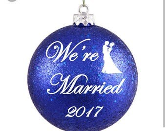Wedding Ornament - We're Married Christmas Ornament - Personalized Wedding Gift - Bridal Shower Gift - Personalized Wedding Ornament