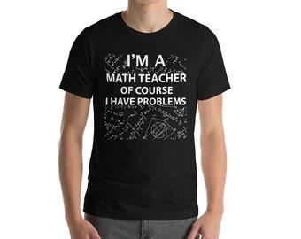 Pi Day 2018 Shirt Im A Math Teacher Of Course I Have Problems Shirt Pi Day Shirt