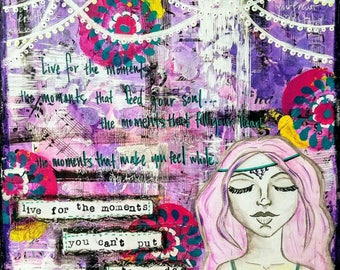 Live for the moments original mixed media art on wood