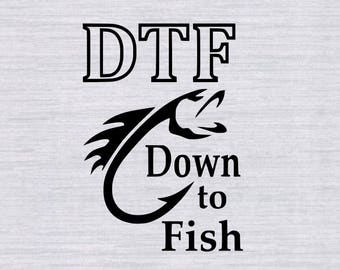 Down to Fish SVG, Fishing SVG, Fish svg, bass svg, fish hook svg, svg files for silhouette or cricut, dxf, clipart, vector, cricut cut files