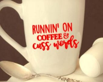 running/on/coffee/and/cuss/words/boss/mom/gift
