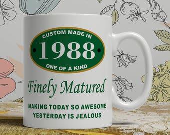 Birthday Gift mug Born 1988 mug 30th Birthday mug 30th birthday idea 30th birthday gift 30 years old Happy Birthday, EB 1988 Matured