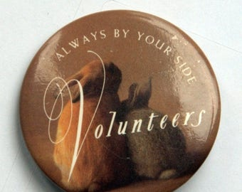 "Summer Sale Always by Your Side Volunteers 1 3/4"" Pin / Button"
