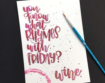 Original Handlettered Watercolor Funny Wine Quote