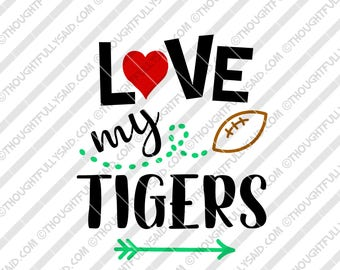 Love My Tigers Football design, SVG, PNG, dxf, eps cutting files, Silhouette, Cameo, Cricut, cut file, high school, college, club teams