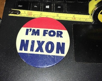 Vintage Pin Button: I'm For Nixon 3""
