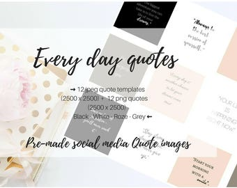 "Social media templates""Every Day Quote"""