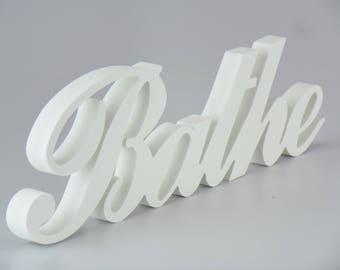 BATHE Plaque Sign Letters Indoor Outdoor Free Standing Home Decor Gift Plastic not Wooden Bathroom Hot Tub