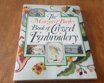 The Margaret Boyles Book of Crewel Embroidery 1979 Hardcover