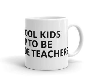 All the Cool Kids Grew Up To Be Second Grade Teachers 2nd Grade Teacher Career Graduation Birthday Gift Idea Mug