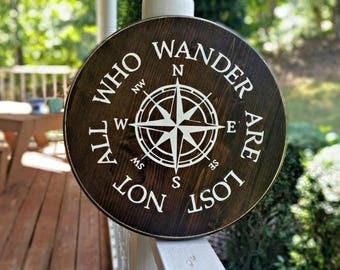 Not All Who Wander Are Lost Wood Sign