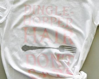 Dingle-Hopper Hair, Don't Care Tee / Little Mermaid Ariel / Dingle Hopper/Fork / Disney Themed Tee / Disney Bounding / Disneyland / Custom