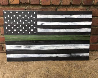 Thin Green Line Flag Hand Painted Sign