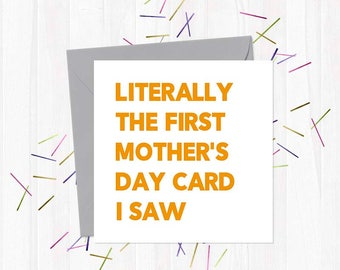 Literally the first Mother's Day card I saw - Funny, Rude & Offensive Mother's Day Cards - You Said It
