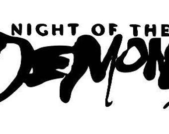 Night of the Demons Halloween Horror Vinyl Car Decal Bumper Window Sticker Any Color Multiple Sizes