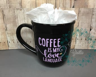 Love Language Coffee Cup