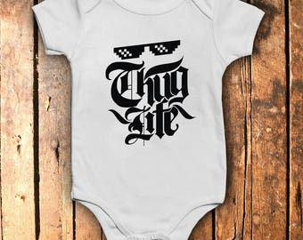 Thug Life Baby Body Suit