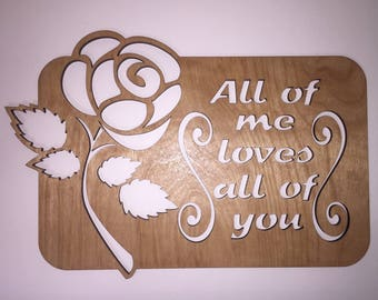 All of Me Loves All of You Large Sign