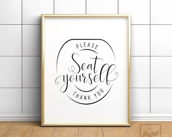 Please seat yourself, Bathroom prints, Funny Bathroom Art, Bathroom Wall Decor, Bathroom Printable, Bathroom signs, Restaurant decor
