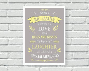 Big family quote wall print, inspirational quote, family quote, wall art, kitchen print, living room print, wall decor, home decor