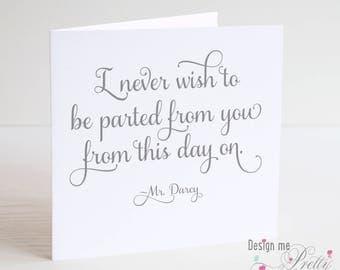 Mr Darcy Love Quote card - Anniversaries and Valentines- Jane Austen