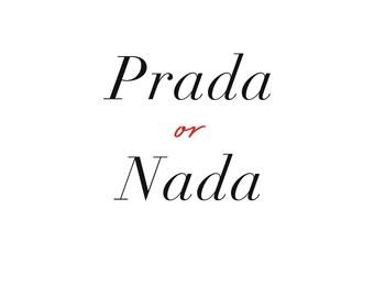 Prada or Nada // Instant Digital Downloadable Print