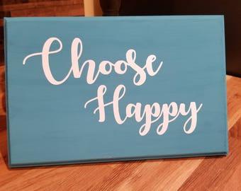 Choose Happy Wood Sign