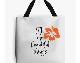 All My Beautiful Little Things Flower Tote Bag