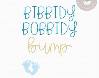 Princess SVG, Bibbidy Bobbidy Bump Svg, Halloween SVG File, Pregnancy Svg, Bump Svg, New baby svg, baby bump, Fairytale Svg, Princess Svg,