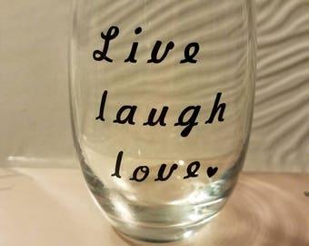 Live, laugh, love stemless wine glass